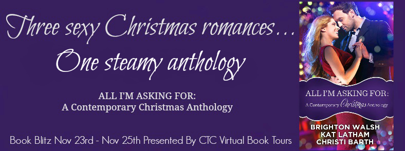 Book Blitz – All I'm Asking For: A Contemporary Christmas Anthology