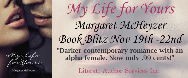 Book Blitz + Giveaway:  My Life for Yours