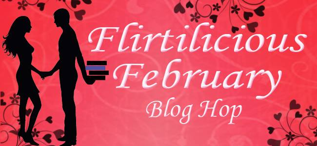 Flirtilicious February Blog Hop + Giveaway