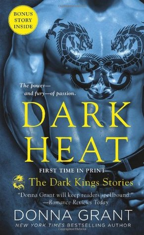 ARC Book Review – Dark Heat:  The Dark King Stories