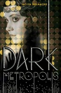 Book Review – Dark Metropolis